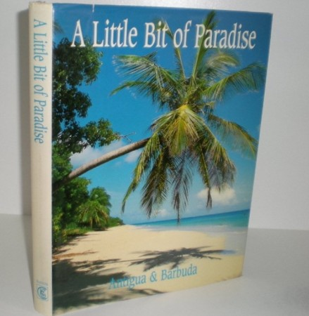 Arif Ali: A little bit of Paradise. Antigua & Barbuda. Signert
