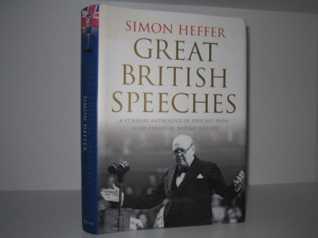 Simon Heffer: Great British Speeches.
