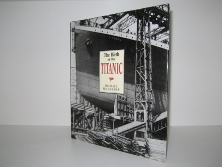 Michael McCaughan: The Birth of the Titanic.