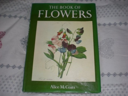Alice M. Coats: The book of flowers. Four centuries of flower illustration.