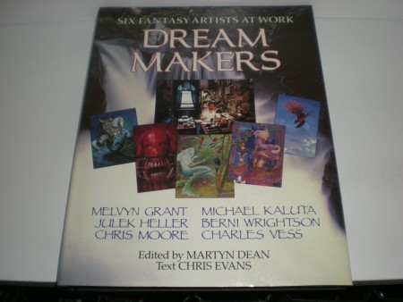 Martyn Dean (red) Chris Evans (text) Dream makers. Six fantasy artist at work.