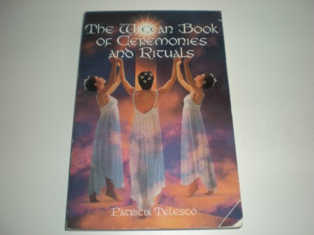 Petricia Telasco: The Wiccan Book og Ceremonies and Rituals.