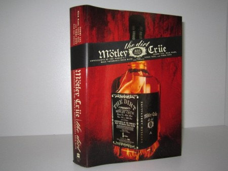 Mötley Crüe the Dirt: Confessions of the World´s Most Notorious Rock Band.