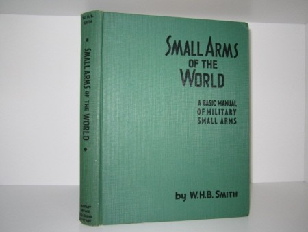 W.H.B. Smith: Small Arms of the World.