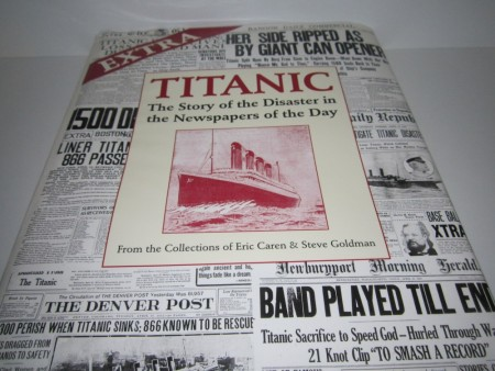 Extra Titanic. The story of the Disaster in the Newspapers of the Day.