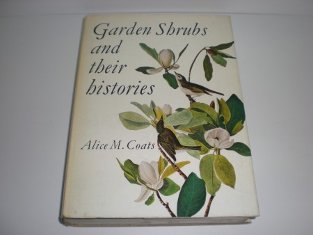 Alice M. Coats: Garden shrubs and their histories.  London 1963