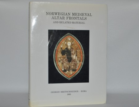 Norwegian Medieval Altar Frontals, and Related Material