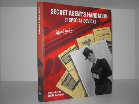 Mark Seaman (introduction) : Secret Agent`s Handbook of Special Devices