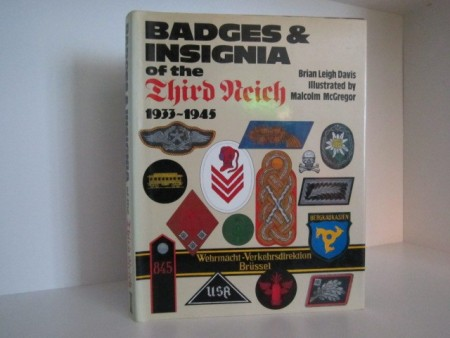 Brian Leigh Davis: Badges & Insigna of the Third Reich 1933-1945.