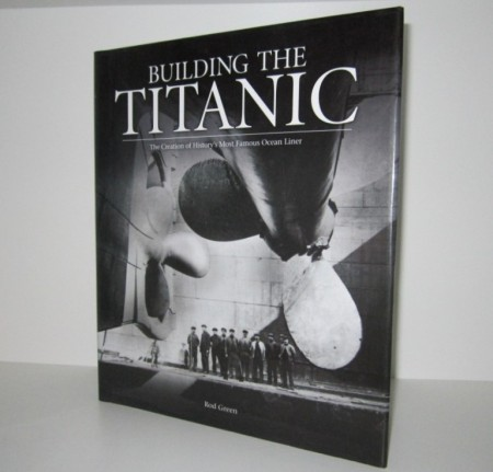Rod Green: Building the Titanic.
