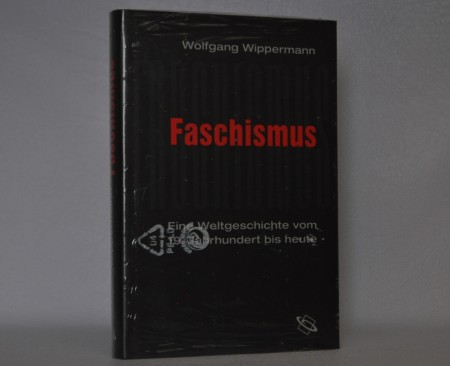 Wolfgang Wippermann: Faschismus.