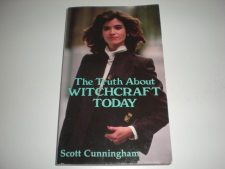 Scott Cunningham: The Truth About Witchcraft Today.