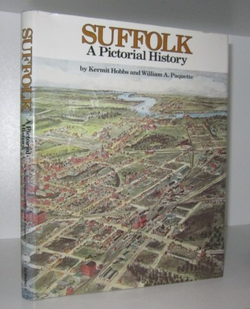Kermit Hobbs and William A Paquette: Suffolk A Pictorial History. Signert.