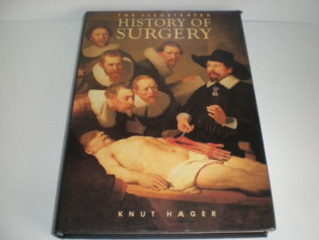 Knut Hæger: The illustrated history of surgery.