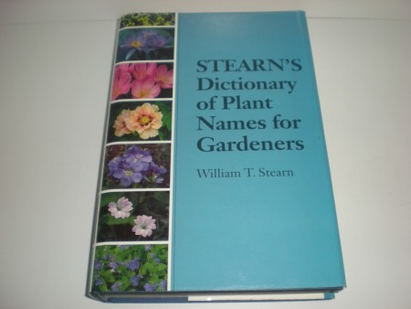 William T. Stearn: Stearn`s dictionary of plant names for gardeners.