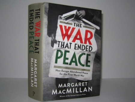 Margaret MacMillan: The war that ended peace.