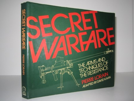 Pierre Lorain: Secret Warfare. The Arms and Techniques of the Resistance.