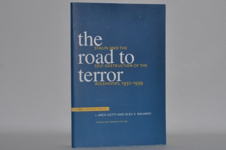 J. Arch Getty and Oleg. V. Naumov: The Road to Terror.