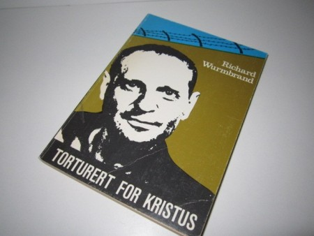 Richard Wurmbrand: Torturert for Kristus.
