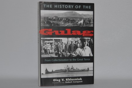 Oleg V. Khlevniuk: The History of the Gulag.